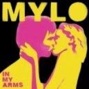Mylo - In My Arms - Dublin Aunts ReFux (Original mix)