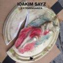 Ioakim Sayz - Extravaganza