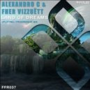 Alexandro C & Fher Vizzuett - Land Of Dreams (Uplifting Mix)