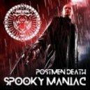 Postmen Death - Spooky Maniac (Original Mix)