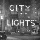 Tincup  - City Lights