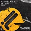 August Vila - Eclipse (Original Mix)