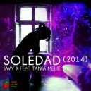 Javy X feat. Tania Melie - Soledad 2014 (Javy X Remake)