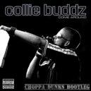 Collie Buddz - Come Around (Choppa Dunks Remix)