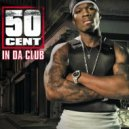 50 Cent  - In da Club (Naxsy And Rolf Dyman Remix)