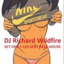 DJ Richard Wildfire - SEXY DEEP HOUSE (Mix)
