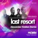 Papa Roach  - Last Resort (Alexander Holsten Remix) (Radio Edit)