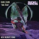 Click Click - Soul Freak (Original Mix)