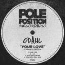 Odahl  - Love Is So Strong (Original Mix)