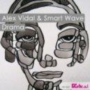 Smart Wave, Alex Vidal - Drama