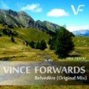 Vince Forwards - Belvédère (Original Mix)