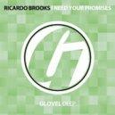 Ricardo Brooks - I Need Your Promises (Original Mix)