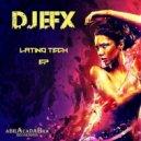 DJ Efx - Sonido Latino (Original mix)