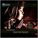 Julian Dep - Sinister Prayer