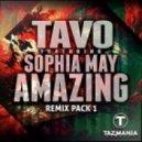 Tavo feat. Sophia May - Amazing