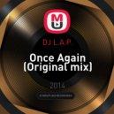 DJ L.A.P. - Once Again (Original mix)