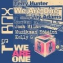 Terry Hunter, Jay Adams - We Are One