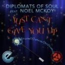 Diplomats Of Soul, Noel McKoy - Just Can't Give You Up (DJ Spen & Soulfudge Dub)