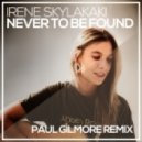 Irene Skylakaki - Never To Be Found (Paul Gilmore Remix)