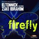 Eltonnick, Zaki Ibrahim - Firefly (XtetiQsoul Remix)