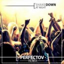 Shakedown - At Night (Perfectov Remix)