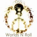 OSS - Rock N Roll (Original Mix)