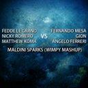 Fedde Le Grand, Nicky Romero, Matthew Koma vs Fernando Mesa, Angelo Ferreri. Gion - Maldini Sparks (Wimpy Mashup)