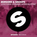 Borgore & Sikdope - Unicorn christmas Apocalypse