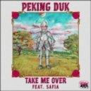 Peking Duk feat. SAFIA - Take Me Over (NEUS Remix)