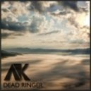 AK - Dead Ringer (Original mix)