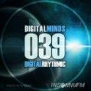 Digital Rhythmic - Digital Minds 39 (InsomniaFM Radio Show)