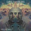 Dark Tantrums - Unknown Land (Original Mix)