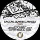 Saccao, Antony Toga, Jean Bacarreza - G&G (Antony Toga Remix)