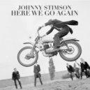 Johnny Stimson - Here We Go Again (Original Mix)