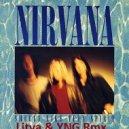 Nirvana - Smells Like Teen Spirit (Litva x YNG Remix)