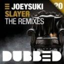 JoeySuki - Slayer (Reez Remix)