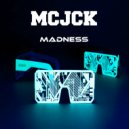 MCJCK - Raise Your Weapon