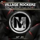 Village Rockerz feat. DEZHAT - Excalibur (Club Mix)