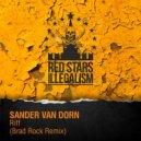 Sander Van Doorn  - Riff (Brad Rock Remix)