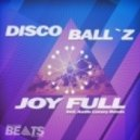 Disco Ball'z - Joy Full (Audio Luxury Remix)