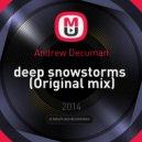 Andrew Decuman - deep snowstorms