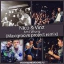 Nico & Vinz - Am I Wrong (Maxigroove Project Remix)