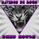 Davidof Di Loco -  I Dream Of You  (Deep House 2015)