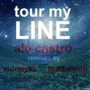 Ale Castro - Tour My Line (Original Mix)