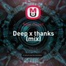 Max Caset - Deep x thanks (mix)
