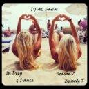 DJ AL Sailor - In Deep & Dance (Season 2, Episode 7)