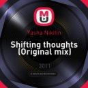 Yasha Nikitin - Shifting thoughts (Original mix)