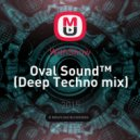 WithShow - Oval Sound™ (Deep Techno mix)
