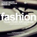 DJ Favorite - #FashionMusic 099 (13/03/2015)