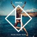 Spada - Sun Sun Sun (Original Mix)